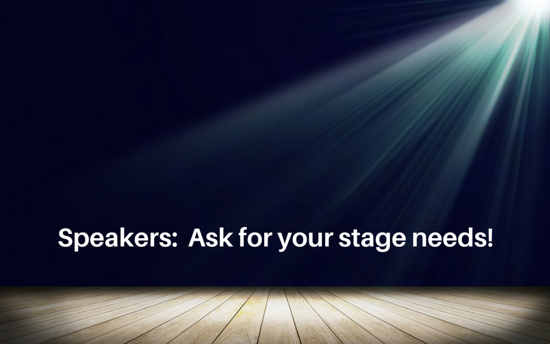 Stage needs: Just ask!